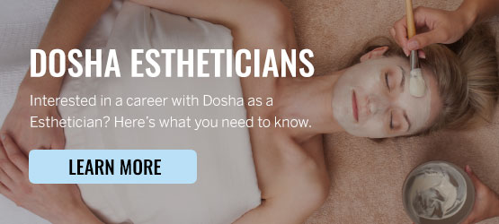 Dosha Careers, Estheticians, Portland Spa, Careers