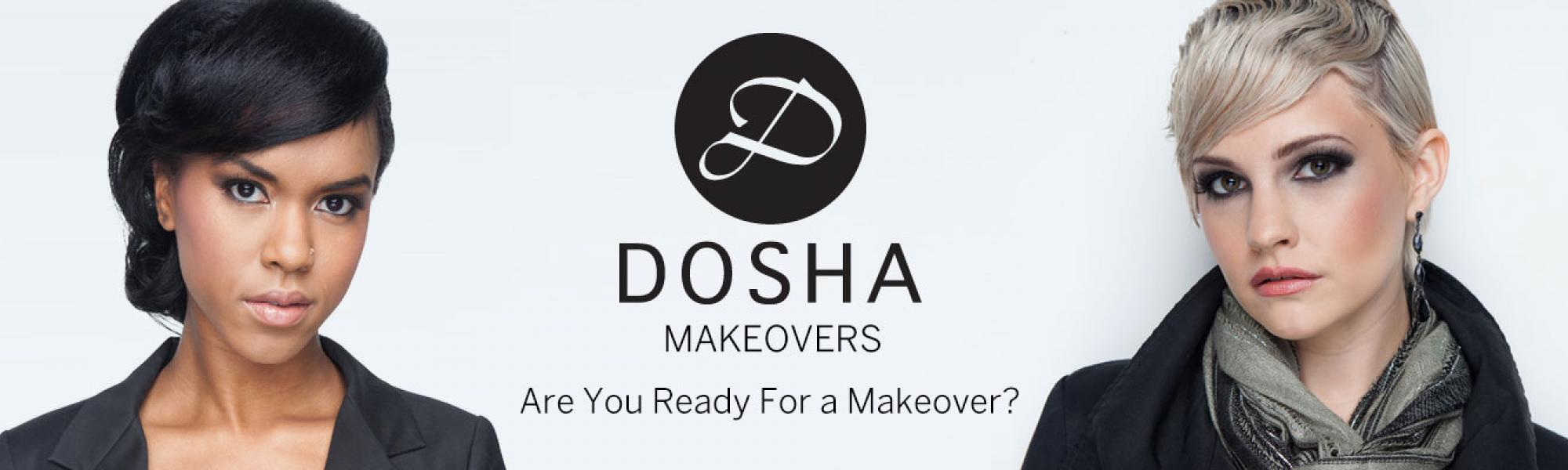 Dosha Salon Spa Makeovers - Are You Ready For a Makeover?
